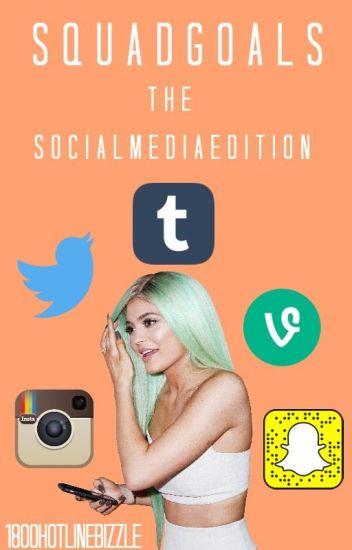 Squad Goals: The Social Media Edition