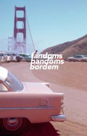 fandoms, bandoms and bordem by smileyyhowell