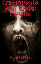 Creepypasta and Urban Legend by netthaa_