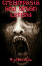 Creepypasta and Urban Legend by netthaa_