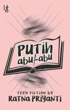 Putih Abu-Abu by Ratnapriyanti98