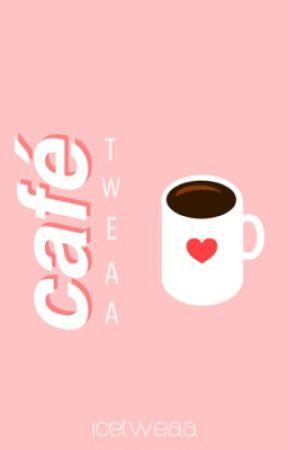 café tweaa by icetweaa