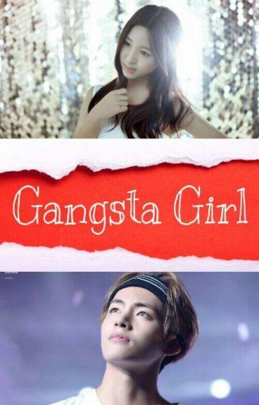 Gangsta Girl [BTS V Fanfiction]