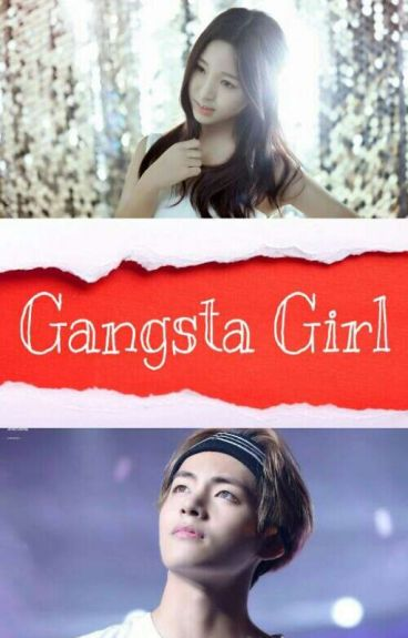 Gangsta Girl [BTS V Fanfiction]
