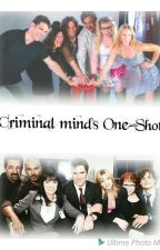 One Shot Criminal Minds  by CriminalFrench