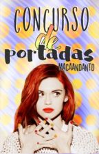 Concurso de portadas. |TERMINADO| by macaandanto