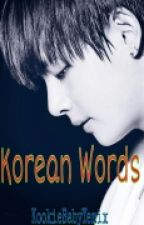 KOREAN WORDS by dandelions_BTS