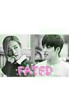 FATED by k_hana_fanfic