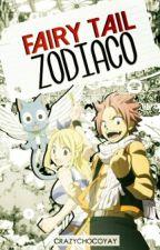 Fairy Tail 『Zodiaco』  by --Shea