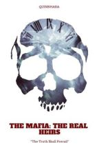 The Mafia: The Real Heirs by QuinnHara