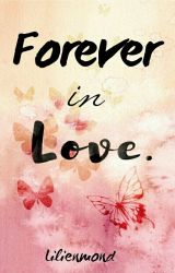 Forever in Love by Lilienmond