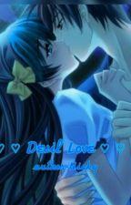 အခ်စ္ထက္ပိုေသာ(Devil Love) by Nickylove33