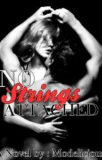 NO STRINGS ATTACHED by modelicious