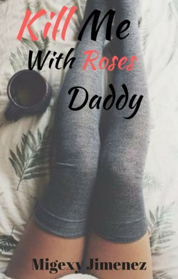 Kill Me With Roses, Daddy ~ Larry Stylinson ~ [a/b/o]
