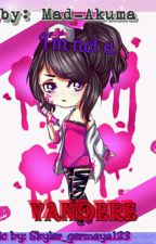 I'm not a Yandere (yandere simulator fanfic) ▶Completed◀ by skyler_germaya123