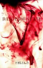 Dangerous Fate || N.H (18+) by lulicutt_