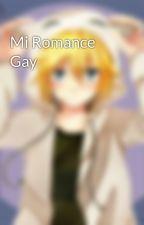 Mi Romance Gay  by JairoOviedoDuran