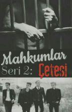 Mahkumlar Çetesi  by sasealkar