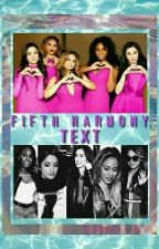 Fifth Harmony text by pillowtalkhansen