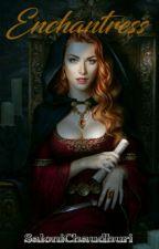 Enchantress by EllaRoland