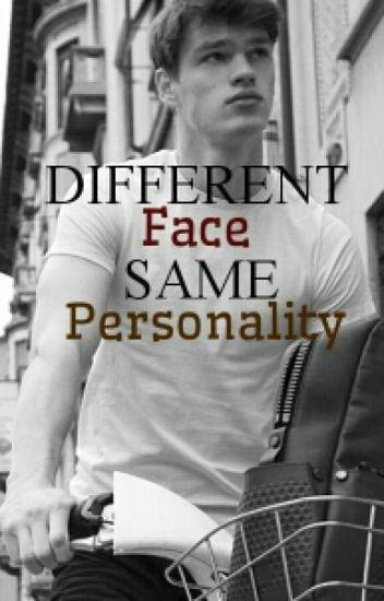 Different Face, Same Personality