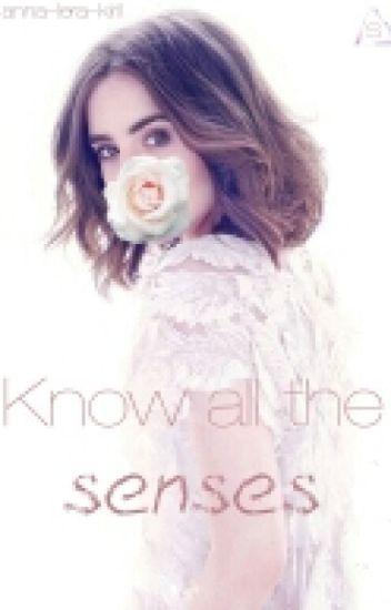 Know all the senses./Познай все чувства