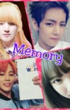 Memory [Completed] by ChanMyaeKim