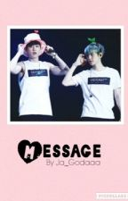 Message|| Chanbaek  by Ja_Godaaa