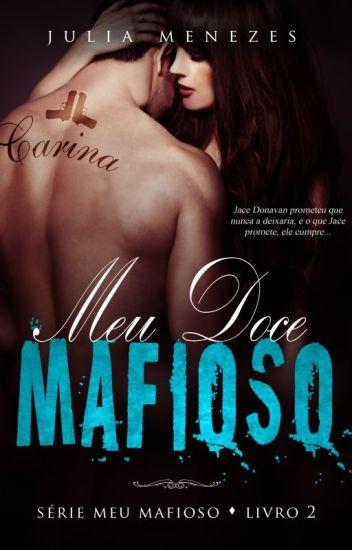 Meu Doce Mafioso - Livro 2 | DEGUSTAÇÃO