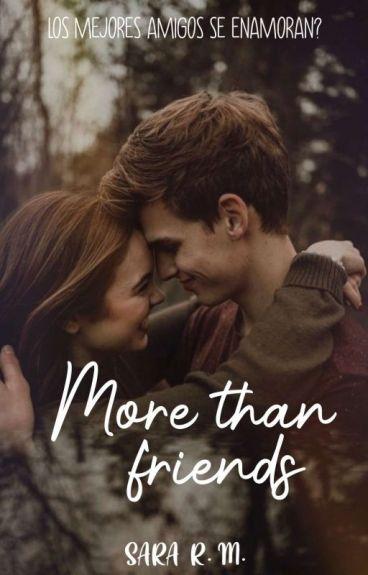 More than friends. «EDITANDO»