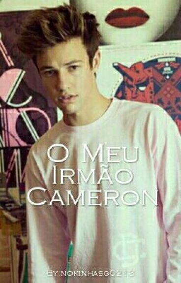O Meu Irmão Cameron||Cameron Dallas