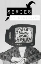 Series by sickraven