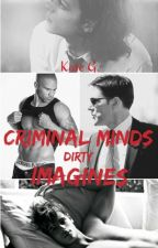 Criminal Minds Imagines by ___KateG___