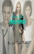 Beautiful Creatures {EDITING} by _pessimist