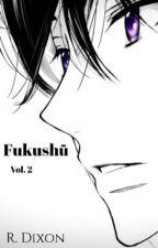 Fukushū (Beelzebub Fanfic) - Vol. 2 by Re_0scuro