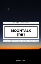 MoonTalk [RB] by TrxMoon