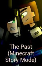 The Past (Minecraft Story Mode) by DaphneBoyden