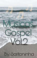 Músicas Gospel VOL.2 by saritoninha