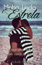 Minha Linda Estrela. by BellinhaSantanaLs