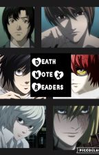 Death Note X Readers [Admin] by RyuzakiHere