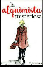 La Alquimista Misteriosa {Edward Elric Y Tu} by JadeElric