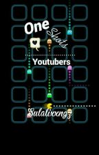 One shots Youtubers© by Shaulixx