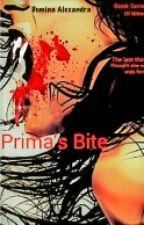 Prima's Bite (Book Two) Lesbianstory by DominaAlexandra
