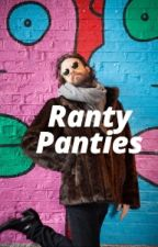 Ranty Panties by chilli_town