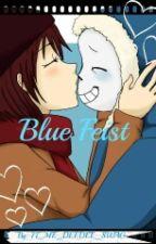 Blue Feist ( Sans X Frisk ) by IT_ME_DEEDEE_SWAG
