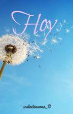 Hoy by Unalectoramas_13