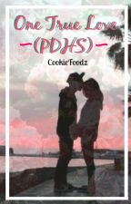 One True Love (PDHS) by CookieFoodz