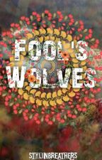 FOOLS WOLVES . A/B/O  L.s by stylinbreathers