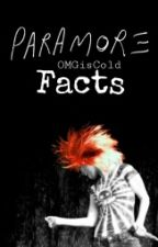 PARAMORE Facts by OMGisCold