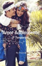 Amor Adolescente 1° Temporada. by paynek